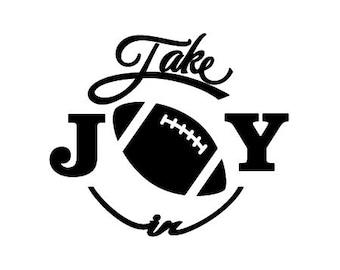 Take Joy In Football Decal