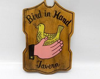 Vintage sign - Bird in Hand Tavern