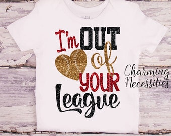 Baseball Sister Shirt, Fan, Toddler Girl Clothes, Baby Girl Outfits, Baby Shower Gift, I'm Out of Your League  red gold black