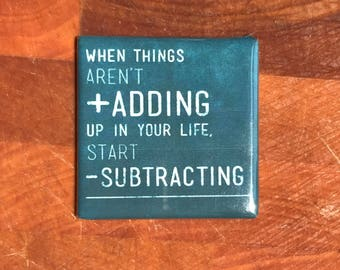 When things aren't adding...Custom made 1.5 x 1.5  magnet