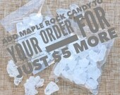 Maple Rock Candy ADD ON item for no additional shipping