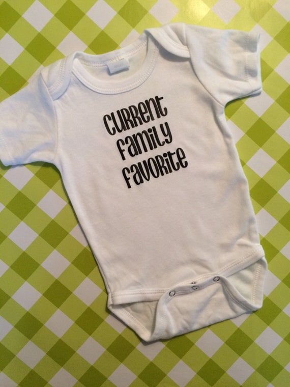 Current Family Favorite Baby Onesie - You PICK the Size - Baby Boy or Baby Girl GREEN Unisex Onesie
