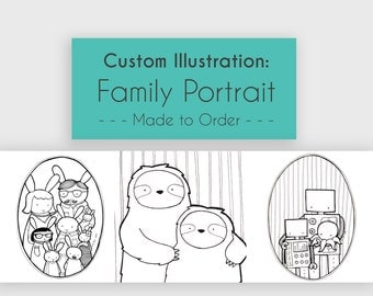 Custom Family Portrait Illustration - Made to Order, Hand drawn Original