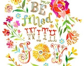 Be Filled with Joy - on stretched canvas - Katie Daisy art