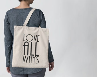 Love All Ways Canvas Tote Bag