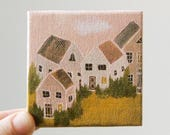 a tiny village / original painting on canvas