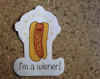 I'm A Wiener! - sticker