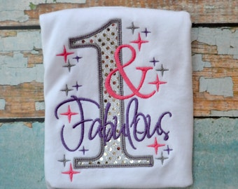 One and Fabulous Sequin Birthday Shirt ,  Girls Birthday Shirt , I'm One , Birthday Outfit