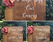 PleaSe SiGn OuR Guestbook - Sweetheart Table Decor - Alternative Guestbook Sign - Calligraphy Lettering - Rustic Wedding Sign- 9 x 9