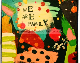 We Are Family- Print on Wood Canvas