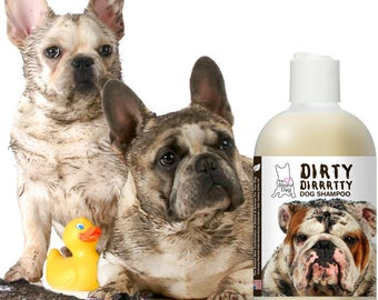 Blissfully Clean Dogs DIRTY DIRRRTTY Dog Shampoo for that Filthy, Dirty Animal 16 oz Bottle