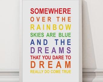 Somewhere over the rainbow wall art print