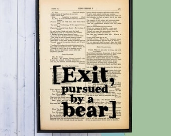 Exit, Pursued by a Bear - Shakespeare Quote - William Shakespeare - Shakespeare Gift - Funny Quote - Funny Gift - Framed Quote- Framed Print