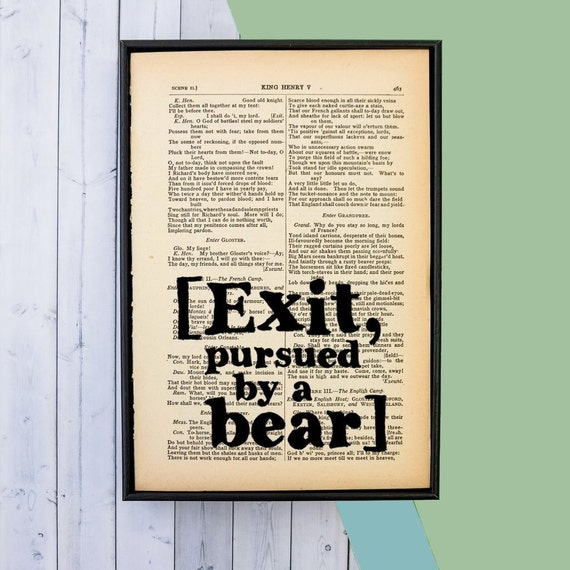 Exit Pursued By A Bear Shakespeare Quote William