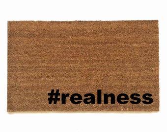 hashtag #realness doormat outdoor eco friendly housewarming hostess gift