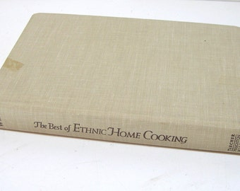 The Best of Ethnic Home Cooking, Vintage Cookbook