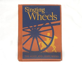 1940 Spinning Wheels, Vintage Reader, Children's Readers, Alice and Jerry Books, School Book, School Reader from NewYorkBookseller on Etsy