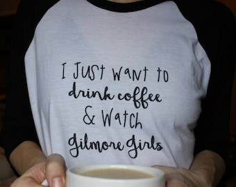 Gilmore Girls and Coffee Shirt - Women's Gilmore Girls Shirt - Drinking Coffee Shirt - Lorelai Gilmore Tee - Created by Braymont Designs