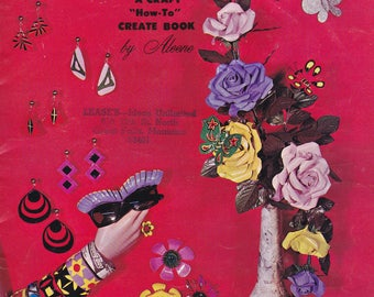 """1966 Newspaper Mache and Projects A Craft """"How-To"""" Create Book by Aleene Vintage Jewelry Floral Flowers"""