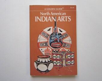 vintage INDIAN ARTS book - circa 1970, Golden guide - basket identification, blanket identification, beadwork identification