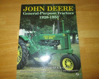 John Deere General Purpose Tractors 1928-1993 by Letourneau