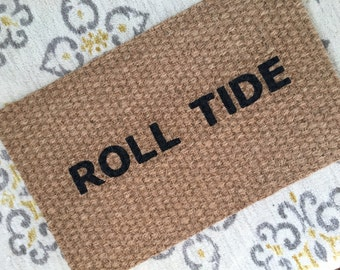 Roll Tide Alabama Welcome Mat!  Quirky and adorable doormats for fun people!