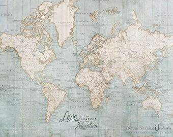 World Map Wall Art, Love is the Greatest Adventure, World Map Poster, Travel Art Print, Wanderlust, Adventure Quote, Vintage Map Art