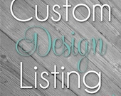 Custom Design Listing for Stephanie