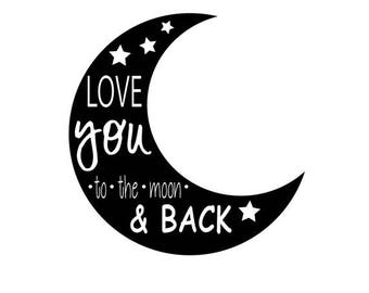 Love You To The Moon & Back SVG and PNG, Whimsical SVG