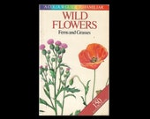 Vintage Paperback: Wild Flowers, Ferns and Grasses. 1983 Illustrated Book. Over 150 illustrations. Octopus Books.