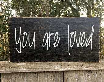you are loved signs, 12x6, custom signs, children's signs