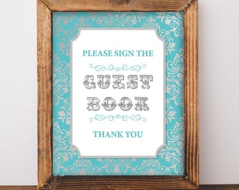 Please Sign The Guest Book Sign, Teal & Silver Damask Baby Shower Sign, 2 Sizes, DIY Printable, INSTANT DOWNLOAD