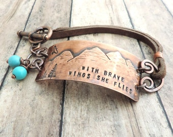 Mountain Bracelet - With Brave Wings She Flies - Strength and Courage Jewelry - Inspirational - Brave Quote