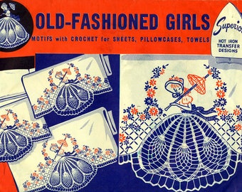 Superior 185 OLD FASHIONED GIRLS Hot Iron Embroidery Transfers Crocheted Pineapple Skirts 1940s