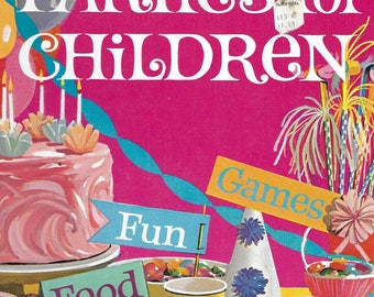 Vintage Mid Century Betty Crocker - Parties For Children Book