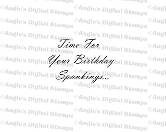 Time For Your Birthday Spankings Digital Stamp Image