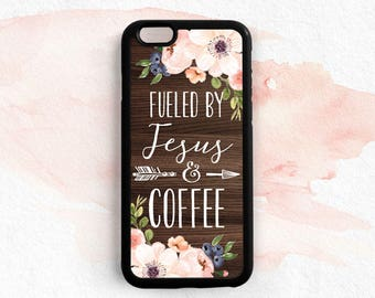 Coffee Quote iPhone Case, Christian Quote iPhone Case, iPhone 7 6s Plus 5s 5c Case, Samsung Galaxy s6 s5 s4 Case, Samsung Note 4 5 Case Qt92