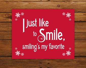 Custom Color Christmas Print Elf Movie Quote - Smiling's My Favorite, Holiday Decor with Snowflakes