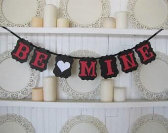 BE MINE Valentine Banner, Valentine Decoration, Valentine Party Decor, Valentine Sign, Valentines Party