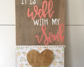 Rustic Soul Designs, it is well with my soul, reclaimed wood sign, Hand Painted Wood Sign,