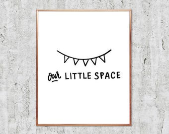 Our Little Space Printable Wall Art | Instant Download | Minimalist Home Decor | Black and White | 24x36