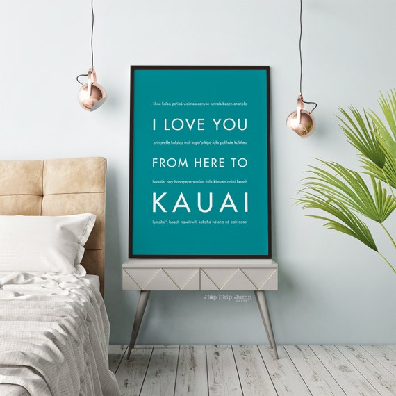 Wedding Gift Idea, Hawaii Beach Decor, I Love You From Here To KAUAI ...