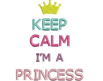 Keep Calm I'm a Princess Perfect for a Disney vacation Embroidered/Appliqued Tee