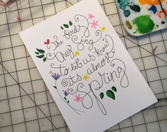 The Birds They Sing to Let us Know It's Spring / Daily Quote /  7 x 10 / Hand lettering