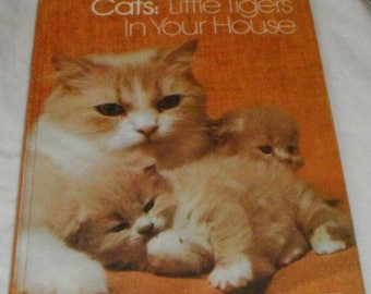 Cats Little Tigers In Your House Book For Young Explorers Vintage Hardcover
