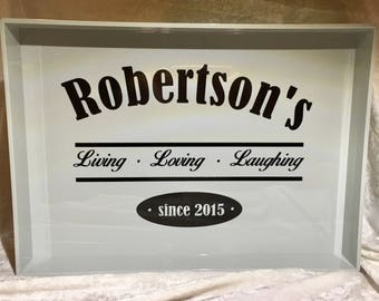 """Personalized and dated Gray Serving Tray """"LIVING, LOVING, LAUGHING"""""""