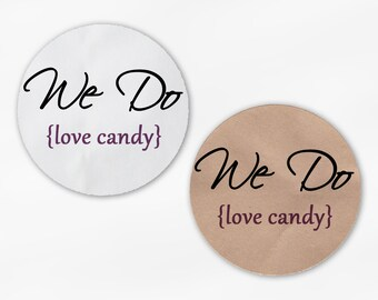 We Do Love Candy Wedding Favor Stickers - Purple White Or Kraft Round Labels for Candy Buffet Bag Seals, Envelopes, Mason Jars (2018)