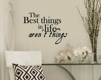FAMILY Wall Quotes Decal - The Best things in life aren't things - Vinyl Wall Art Sayings