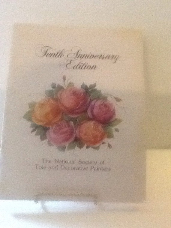 tenth anniversary edition the national society of decorative painters from paintingwithyou on etsy studio - Society Of Decorative Painters