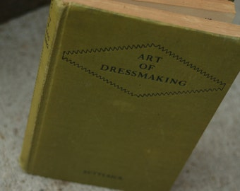 1927  Art of Dressmaking, Textbook, Old Book, Fashion, 1920s Dresses, Sewing, Seamstress, Dress